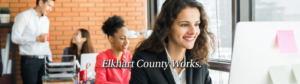 Find an administration career, working here in Elkhart County Indiana.