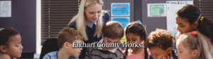 Find an education career, working here in Elkhart County Indiana.
