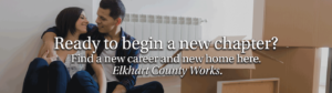 Opportunities for a new life in Elkhart County Indiana