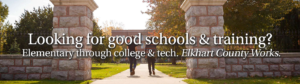 Get more education and training, working here in Elkhart County Indiana.